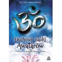 Duchowe nauki Awatarów. Pradawna mądrość dla Nowego Świata - Jeffrey Armstrong