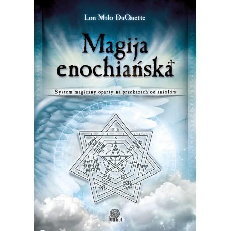 Magija enochiańska - Lon Milo DuQuette