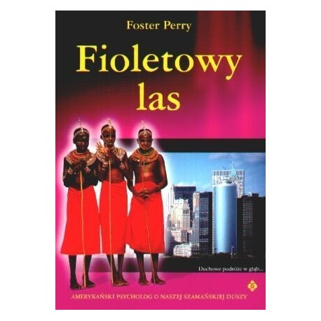 Fioletowy las - Foster Perry