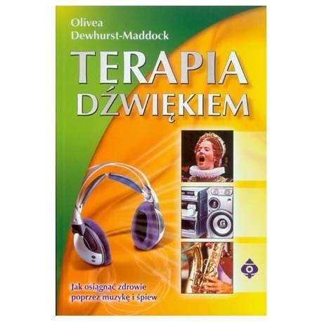 Terapia dźwiękiem - Olivea Dewhurst-Maddock