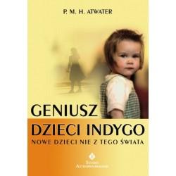 GENIUSZ DZIECI INDYGO - P.M.H. Atwater