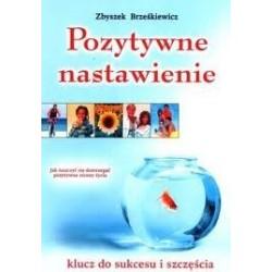 Pozytywne nastawienie - Zbyszek Brześkiewicz