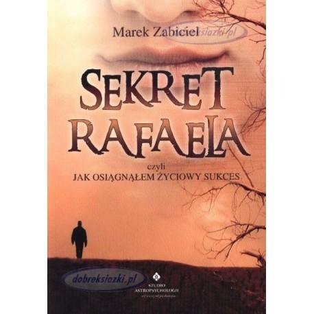 Sekret Rafaela - Marek Zabiciel