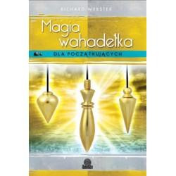 Magia wahadełka dla początkujących - Richard Webster