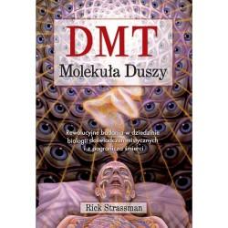 DMT. Molekuła duszy - Rick Strassman