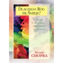 Dlaczego Bóg się śmieje. Droga do radości i duchowego optymizmu - Deepak Chopra