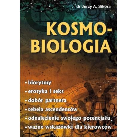 Kosmobiologia - Jerzy Alojzy Sikora