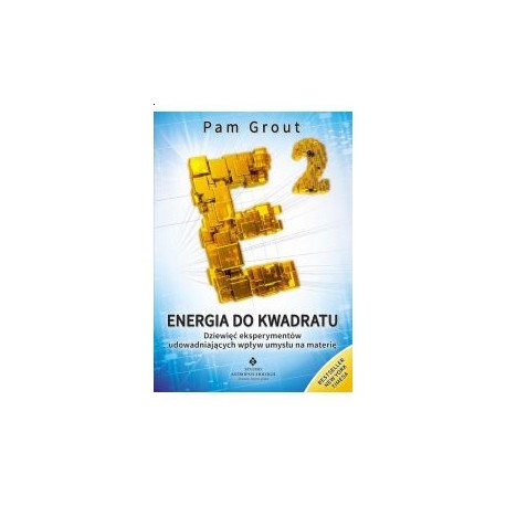 Energia do kwadratu - Pam Grout