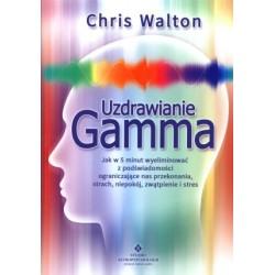 Uzdrawianie Gamma - Chris Walton