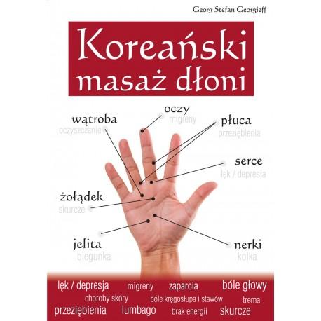 Koreański masaż dłoni - Georg Stefan Georgieff