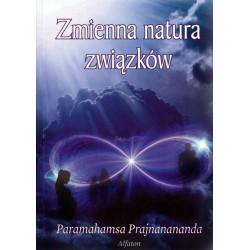 Zmienna natura związków - Paramahamsa Prajnanananda