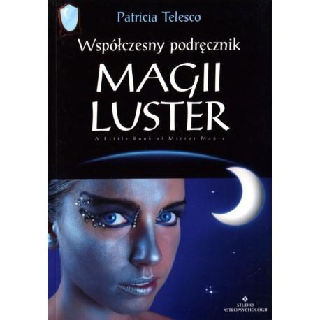 Współczesny podręcznik magii luster - Patricia Telesco