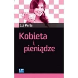 Kobieta i pieniądze - Liz Perle