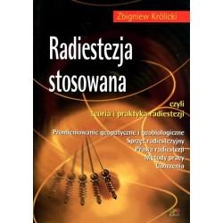 Radiestezja stosowana - Zbigniew Królicki