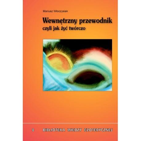Wewnętrzny przewodnik - Mariusz Włoczysiak