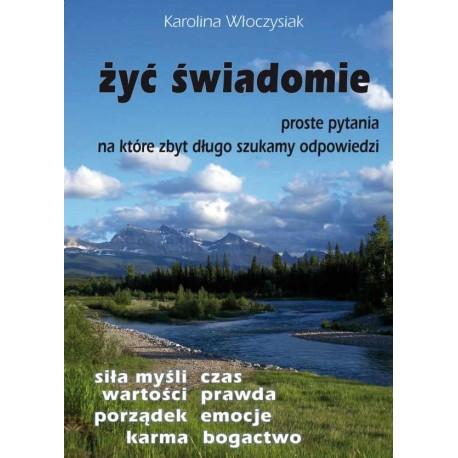 Żyć świadomie - Katarzyna Włoczysiak