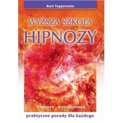 Wyższa szkoła hipnozy - Kurt Tepperwein