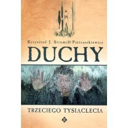 Duchy trzeciego tysiąclecia - Krzysztof Strumiłł-Pietraszkiewicz
