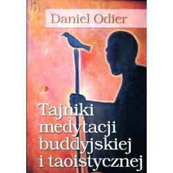 Tajniki medytacji buddyjskiej i taoistycznej - Daniel Odier