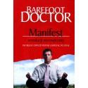 Manifest rewolucji wewnętrznej - Barefood Doctor