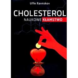 Cholesterol Naukowe Kłamstwo - Uffe Ravnskov, Jerzy Zięba