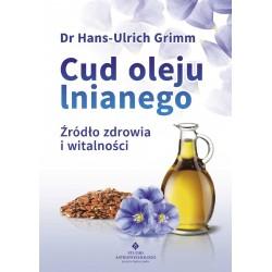Cud oleju lnianego - Hans-Ulrich Grimm