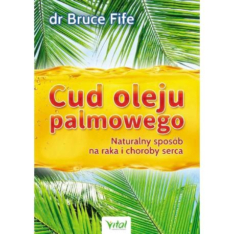 Cud oleju palmowego - Bruce Fife