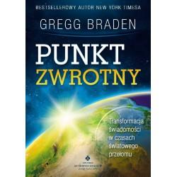 Punkt zwrotny - Gregg Braden