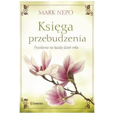 Księga przebudzenia - Mark Nepo