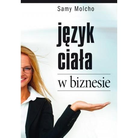 Język ciała w biznesie - Samy Molcho