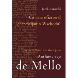 Co nam ofiarował chrześcijanin Wschodu? - Jacek Konarski