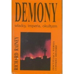Demony: władcy, imperia, okultyzm - Richard Rainey