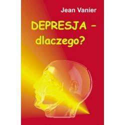 Depresja - dlaczego? - Jean Vanier
