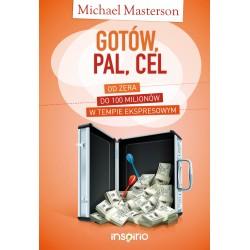 Gotów, Pal, Cel - Michael Masterson