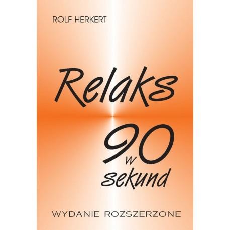 Relaks w 90 sekund - Rolf Herkert