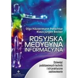 Rosyjska medycyna informacyjna - Olga Häusermann Potschtar Klaus Jürgen Becker