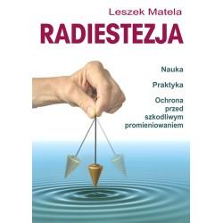 Radiestezja - Leszek Matela