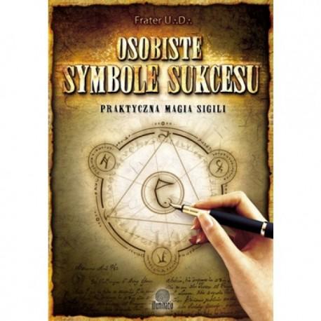 Osobiste symbole sukcesu. Praktyczna magia SIGILI - Frater U.D.