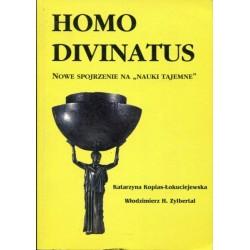 """Homo Divinatus. Nowe spojrzenie na """" Nauki Tajemne"""" - Katarzyna Kopias-Łokuciejewska"""