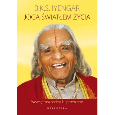 JOGA ŚWIATŁEM ŻYCIA - B.K.S. Iyengar