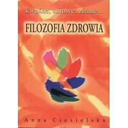 Filozofia zdrowia - Anna Ciesielska
