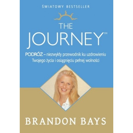 Podróż. The journey - Brandon Bays