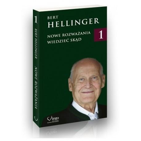 NOWE ROZWAŻANIA 1. Wiedzieć skąd - Bert Hellinger