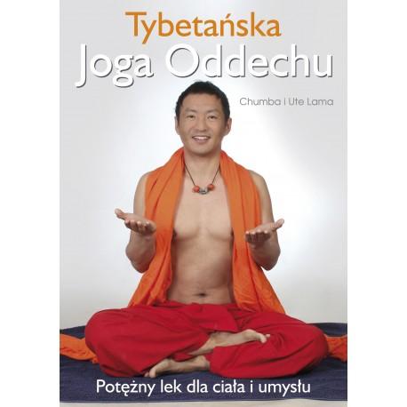 Tybetańska joga oddechu. Potężny lek dla ciała i umysłu - Chumba i Ute Lama
