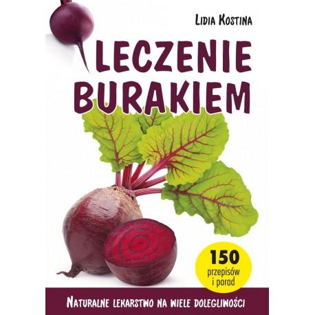 Leczenie burakiem - Lidia Kostina