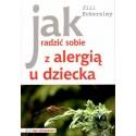 Jak radzić sobie z alergią u dziecka - Jill Eckerslay