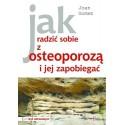 Jak radzić sobie z osteoporozą i jej zapobiegać - Joan Gomez