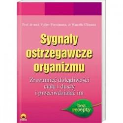 Sygnały ostrzegawcze organizmu. Nasz wewnętrzny lekarz - Fintelmann Volker, Ullmann Marcela