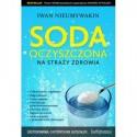 Soda oczyszczona na straży zdrowia - Iwan Nieumywakin