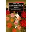 Mama i sens życia - Irvin D. Yalom